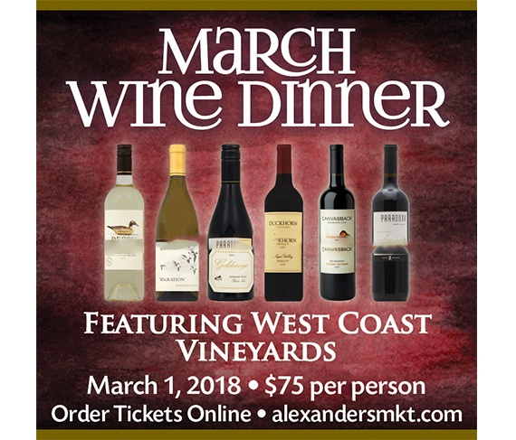 March Wine Dinner to Feature West Coast Vineyards